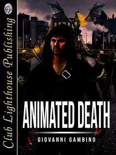 ANIMATED DEATH by Giovanni Gambino (Science Fiction)  In the year 2050 law and order is major problem and the death penalty is no longer a deterrent, so the World Governing Council devises a novel alternative to replace it…  Buy here;  http://www.clublighthousepublishing.com/productpage.asp?bNumb=364