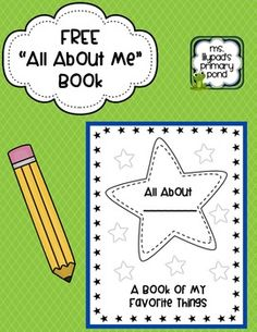 "FREE ""All About Me"" book from Ms. Lilypad's Primary Pond {Great for the beginning of the school year!}. After students have finished filling them out, place them in a basket with other reading books. Kids will enjoy reading about each other!!"