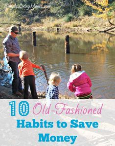 10 Old Fashioned Habits to Save You Money - Simple Living Mama