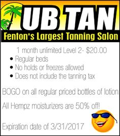 Go out and support your local advertiser! Check out UB Tan and take advantage of this great deal