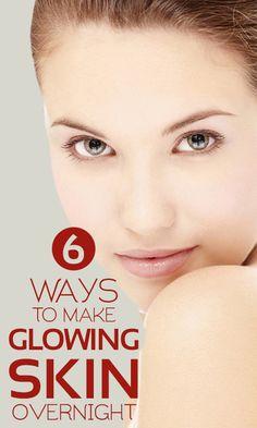 6 Simple Ways To Make Skin Glow Overnight
