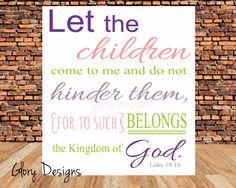 INSTANT DOWNLOAD,Scripture Art, Let the children come to me, Luke 18:16,  Digital Printable File 300 dpi on Etsy, $5.00