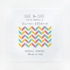 The Wedding Chicks Shop  - Awesome Chevron Save the Date Hankies Set of 25, $150.00 (http://shop.weddingchicks.com/awesome-chevron-save-the-date-hankies-set-of-25/)