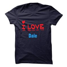 [Best name for t-shirt] DALE Shirts of month Hoodies, Funny Tee Shirts