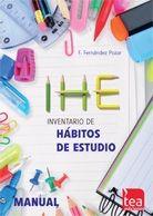IHE : inventario de hábitos de estudio. Manual / Francisco Fernández Pozar. TEA Ediciones, 2014