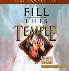 Fill This Temple ~ Benny Hinn, http://www.amazon.com/dp/B000000RCY/ref=cm_sw_r_pi_dp_K7o2pb07QNCN6