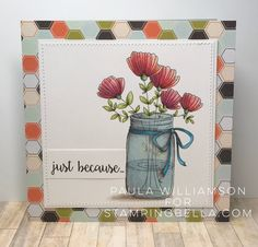 Bellarific Friday with Stamping Bella May 5th 2017- stamp used- MASON JAR OF FLOWERS card by Paula Williamson