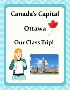 Canadian Class Trip: Students Plan their own Trip to Ottawa!