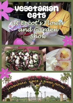 Vegetarians rejoice! There are plenty of food options at Epcot's International Flower and Garden Show for those who are vegetarian, vegan and even gluten-free