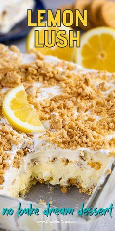 Lemon Lush Dessert, Lemon Lush Recipe, Lemon Dessert Recipes, Fun Baking Recipes, Lemon Recipes Easy, Desert Recipes, Cake Recipes, Cold Desserts, Desserts For A Crowd