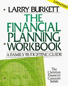 Larry Burkett Financial Planning Workbook