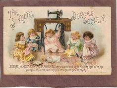 Singer Sewing Machine Dorcas Society Girls Dolls Trade Card dated 1895 (02/19/2012)