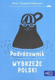 Podróżownik. Wybrzeże Polski