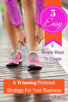 5 EASY & SIMPLE WAYS To Create A Winning PINTEREST STRATEGY For Your Business! Here's a simple step-by-step guide on how your business can maximize its' Pinterest / social media marketing efficiently http://blog.viraltag.com/2014/03/11/5-easy-simple-ways-to-create-a-winning-pinterest-strategy-for-your-business/ #PinterestForBusiness #PinterestAnalytics