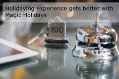 With #Magic #Holidays, the holidaying experience becomes easy