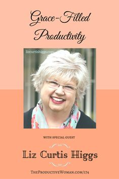 Episode 174 of The Productive Woman podcast features my conversation with best-selling author and renowned speaker Liz Curtis Higgs about how she creates a life that matters with grace-filled productivity. To hear more, visit TheProductiveWoman.com/174.