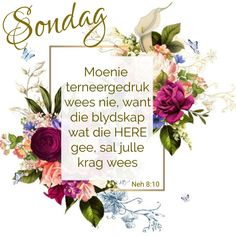 Afrikaanse Quotes, Goeie Nag, Goeie More, Christian Messages, Sunday Quotes, Prayer Book, Day Wishes, Quotes Motivation, Prayers