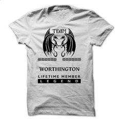 25122503 Team WORTHINGTON Lifetime Member Legend - #tee trinken #hoodie and jeans. ORDER NOW => https://www.sunfrog.com/Names/25122503-Team-WORTHINGTON-Lifetime-Member-Legend.html?68278
