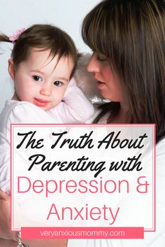 THE TRUTH ABOUT PARENTING WITH DEPRESSION & ANXIETY Parenting is hard enough without adding all of the extra baggage that comes along when you struggle emotionally. I wish everyone could see inside my head at how I am thinking constantly. Then maybe you could see why I act the way I do.