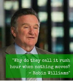 Robin Williams Quotes About Life Enchanting 34 Robin Williams Quotes On Life And Laughter  Robin Williams