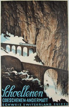 Schoellenen Switzerland vintage travel poster by Otto Baumberger from 1928. Great art deco train advertisement, Swiss original railroads posters.
