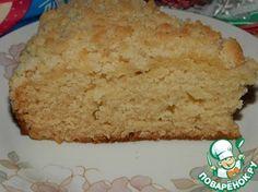 Немецкий сливочный пирог с штрейзелем