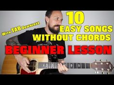 10 EASY Songs Without Chords For Beginners - YouTube