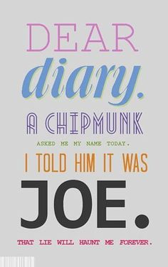 Dear diary, a chipmunk asked me my name today. I told him it was Joe. That lie will haunt me forever. -Damon Salvatore, The Vampire Diaries Vampire Diaries Stefan, Vampire Diaries Quotes, Vampire Diaries The Originals, Damon Quotes, Damon Salvatore Quotes, Vampire Diaries Wallpaper, Vampier Diaries, Original Vampire, Dear Diary