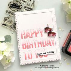 EAT CAKE ALL DAY : using Hero Arts stamp set and MFT dienamics