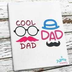 """Cool Dad Embroidery Designs You get 2 sizes: 3"""" and 4"""""""