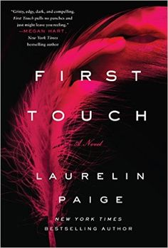 Reviews by Tammy and Kim: Release Blitz/Reviews: First Touch: Laurelin Paige