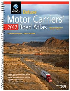 Rand McNally 2017 Deluxe Motor Carriers' Road Atlas (Rand Mcnally Motor Carriers' Road Atlas Deluxe Edition) by Rand McNally (Spiral-bound) Travel Map Pins, Travel Maps, Ez Pass, Mileage Chart, Maps For Kids, City State, Travel Guides, Rv, Mexico