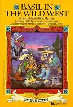 Basil in the Wild West, written by Eve Titus, illustrated by Paul Galdone