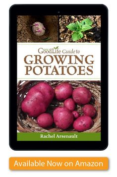 Grow a Good Life Guide to Growing Potatoes will show you what you need to know to grow your own potatoes, from sourcing quality seed potatoes, to the types of potatoes that are better for fresh eating, good for long-term storage, and how to store potatoes. You will also learn different ways you can grow your potatoes both in the ground and in above ground containers, raised beds, and towers.