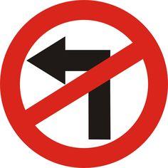 Proibido aos veículos virar à esquerda