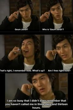 Goo Jun Pyo in Boys Over Flowers If you haven't ever watched a Korean drama, you should at least watch this one!