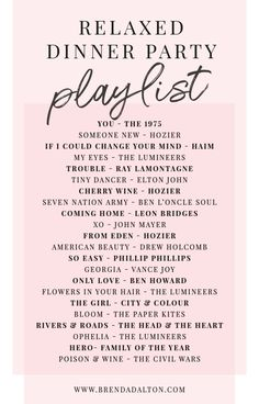 Relaxed Dinner Party Playlist. Spotify playlist chock full of chill music for summer get togethers, cocktail parties and more from brendadalton.com.