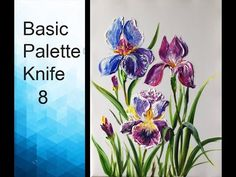Paint Iris flowers with Acrylic Paints and a Palette Knife - Basic Acrylic Techniques - Episode 8 Hello everyone This is the tutorial on using the palette kn. Iris Painting, Acrylic Painting Flowers, Watercolor Painting Techniques, Acrylic Art, Painting Abstract, Acrylic Paintings, Basic Painting, Abstract Portrait, Pencil Portrait