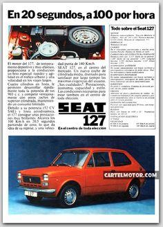 1972 - SEAT 127 'ACELERACION' Seat 127, Fiat Cars, Old Adage, Car Brochure, Steel Rims, Ignition System, Car Advertising, Copywriting, Tenerife