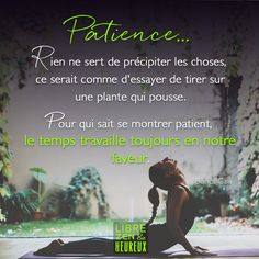 Patience Citation, Affirmations, Zen, Divine Timing, Plus Belle Citation, Coaching, Meditation, Religion, Memes