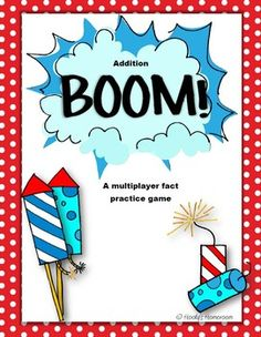Addition Boom is a multiplayer fact practice game. Students take turns drawing fact cards.  They get to keep the card if they know the correct answ...