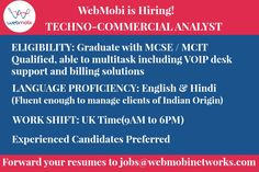 """WebMobi is Hiring """"Techno Commercial Analyst""""!!! Forward your resumes to jobs@webmobinetworks.com"""