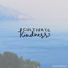 CULTIVATE KINDNESS — MantraBand® Bracelets