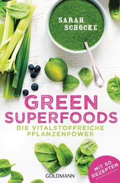 Green Superfoods von Sarah Schocke ISBN: 978-3-442-22185-1