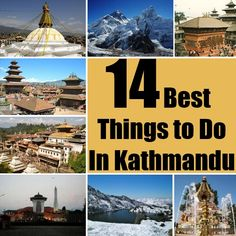 Best 14 Things to Do In Kathmandu, Nepal ‪#‎3TN‬ ‪#‎Travel‬ ‪#‎Tour‬ ‪#‎Trek‬ #Nepal Email: info@3tnepal.com Viber: 9843779763