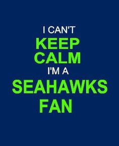 i can't KEEP CALM i'm a Seattle Seahawks fan! We going to the super bowl baby! Seattle Seahawks, Seahawks Fans, Seahawks Football, Football Team, Football Season, Nfl Seattle, Football Birthday, Football Stuff, Football Memes
