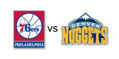 76ers VS Denver Nuggets: Preview