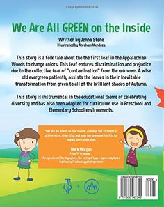 We Are All Green on the Inside: Jenna Stone, Abe Mendoza, Illustrator... beautiful message!
