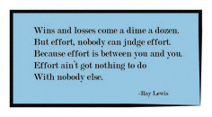 A Quote from Ray Lewis