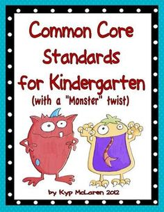 """Hey out there! Are you all ready to implement the Common Core Standards in your Kindergarten classrooms?     If so, you might want to check out my new Common Core posters with a """"monster"""" twist. There are posters for each of the standards in ELA and Math. The posters measure 5 1/2 inches tall by 8 1/2 inches wide. They are easy-to-read and written in child friendly """"I can"""" statements.     Thanks for checking them out and have a great day!!  Kyp"""